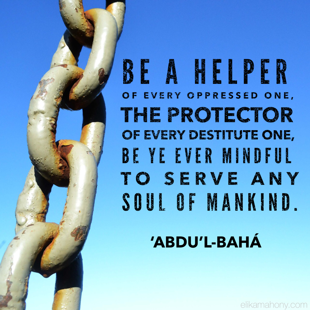 Be a helper of every oppressed one