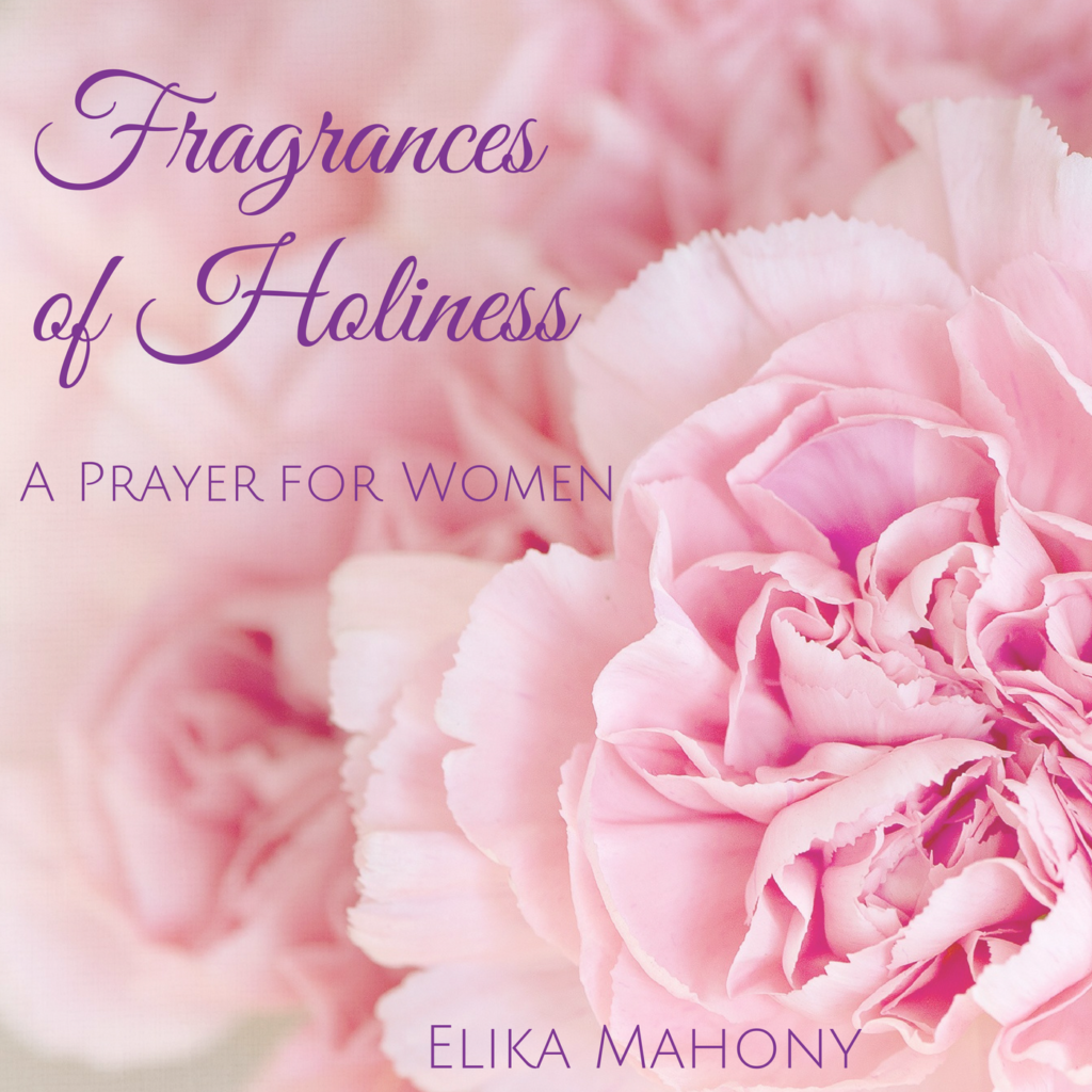 Fragrances of Holiness - A Prayer for Women cover