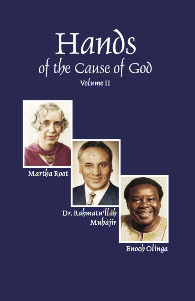 Hands of the Cause of God Volume II