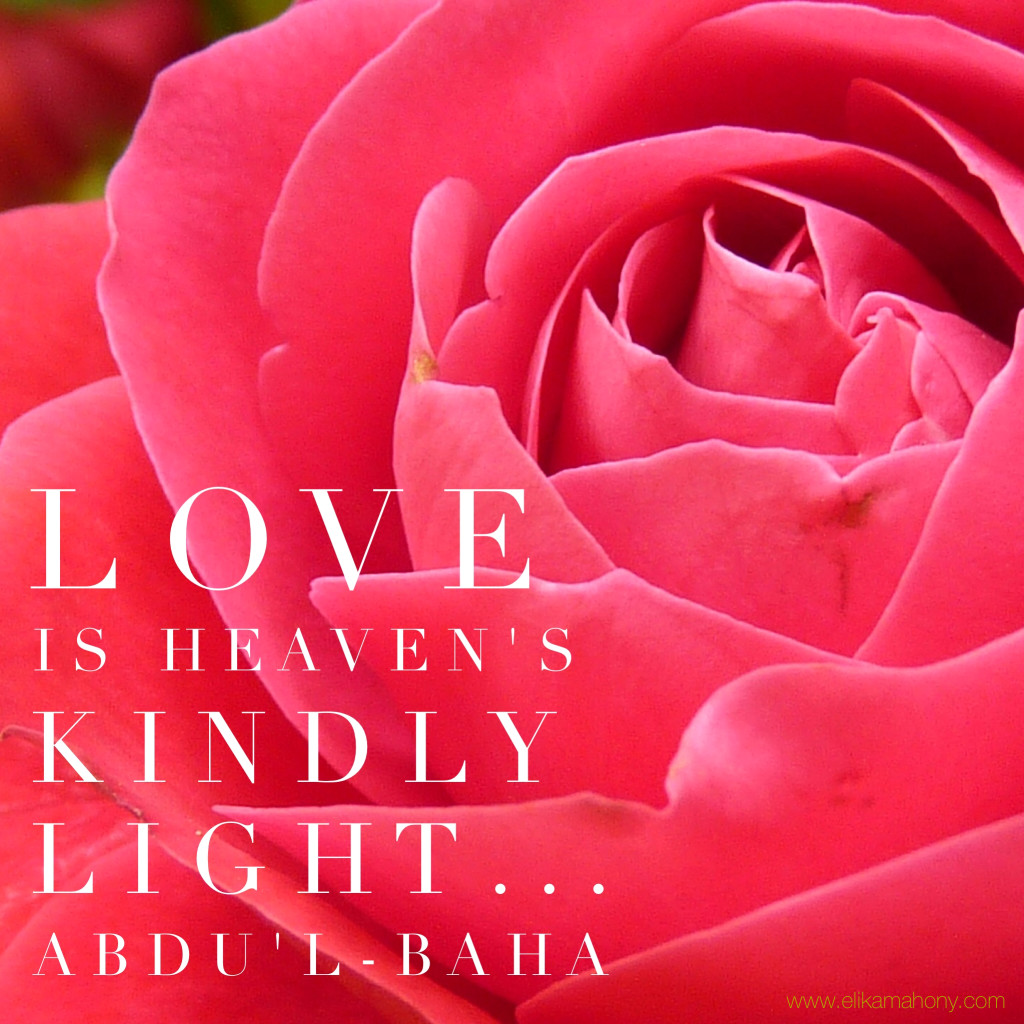 Love is heaven's kindly light