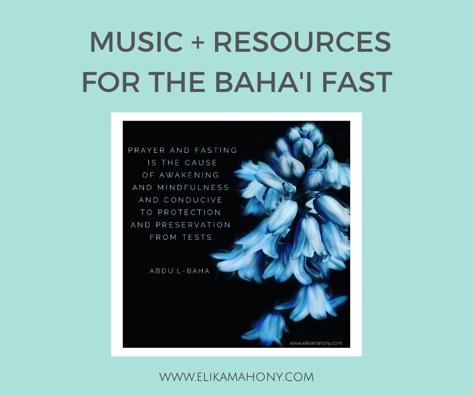 Inspiration for the Bahai Fast