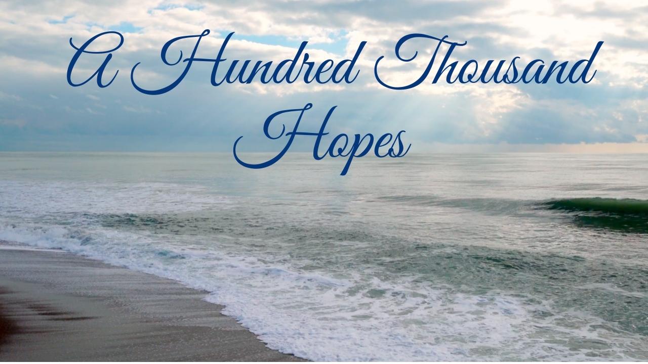 A Hundred Thousand Hopes – Video