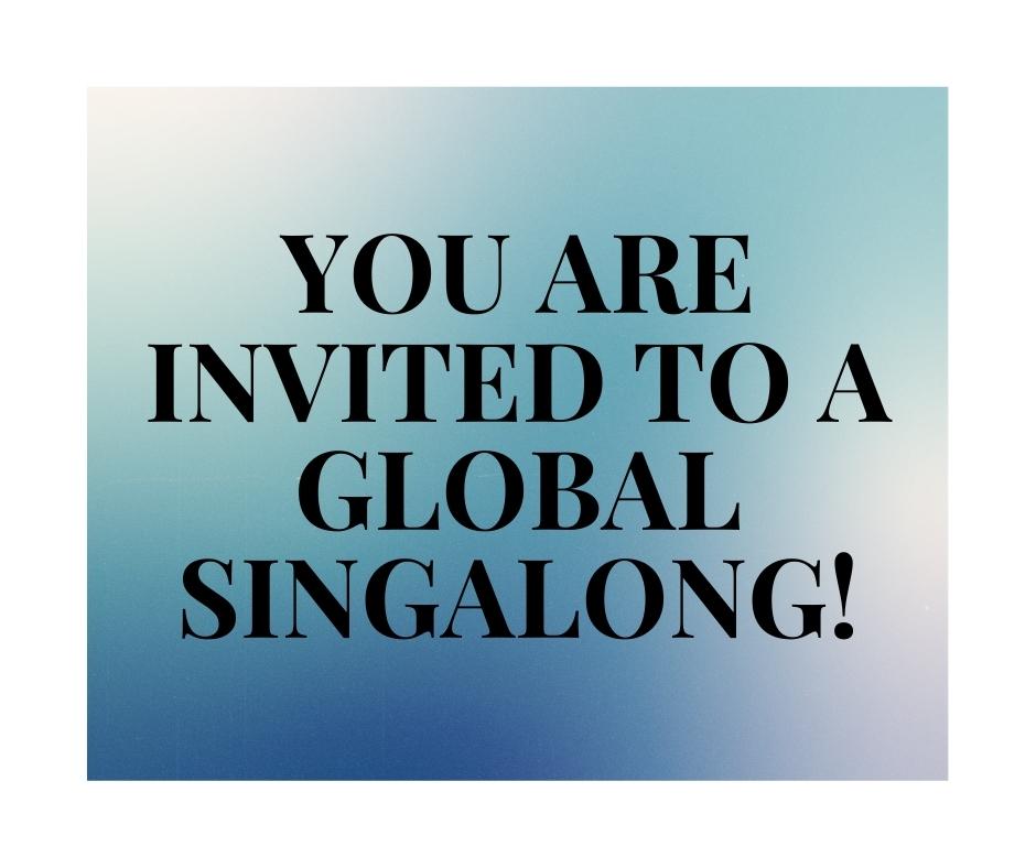 Global Singalong Invitation – Loving Kindness