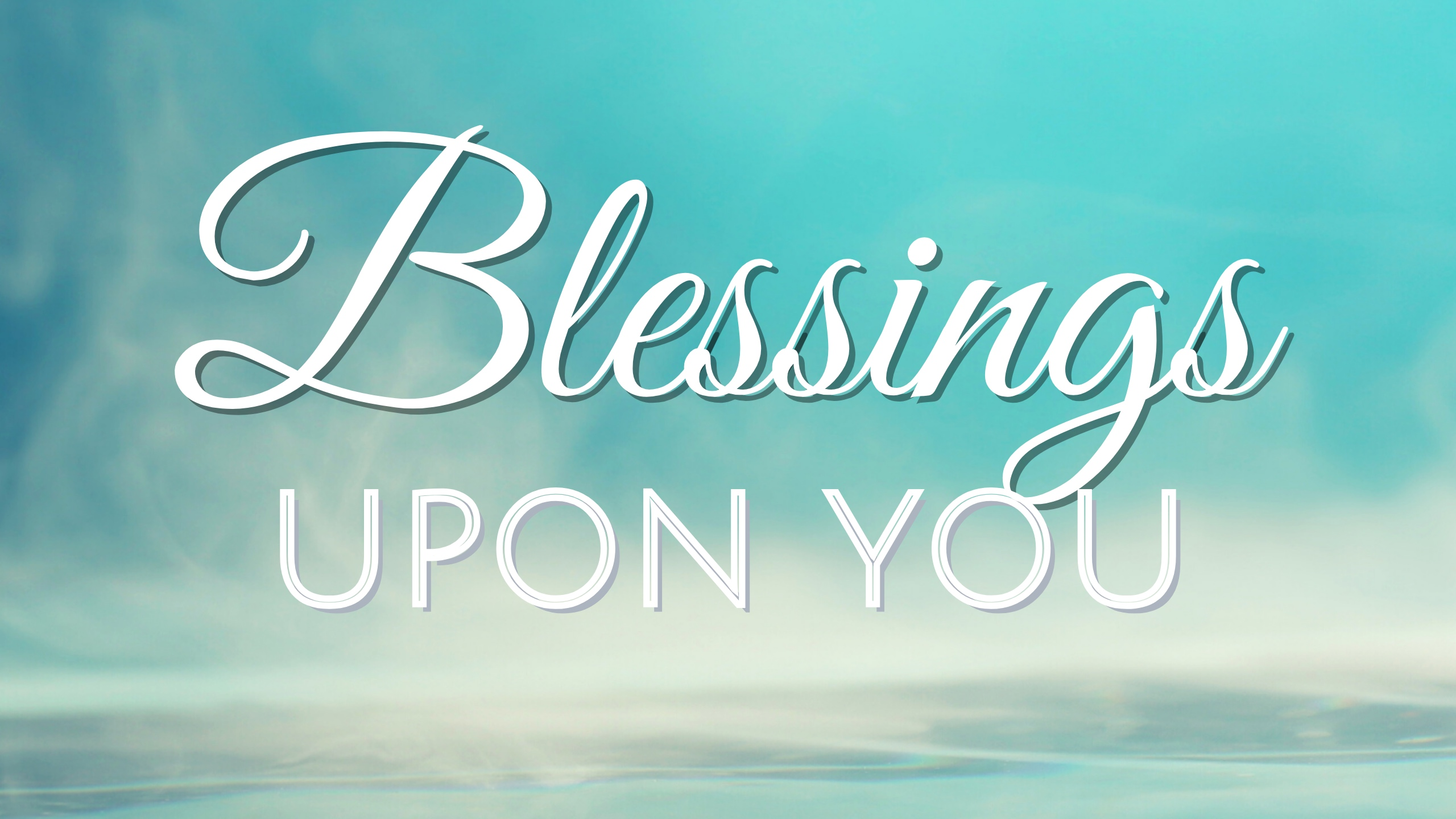 Blessings Upon You – Video
