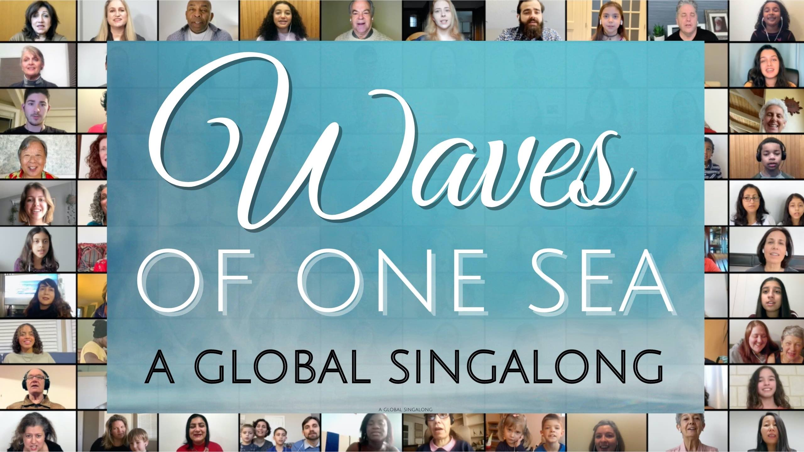 Waves of One Sea global Singalong