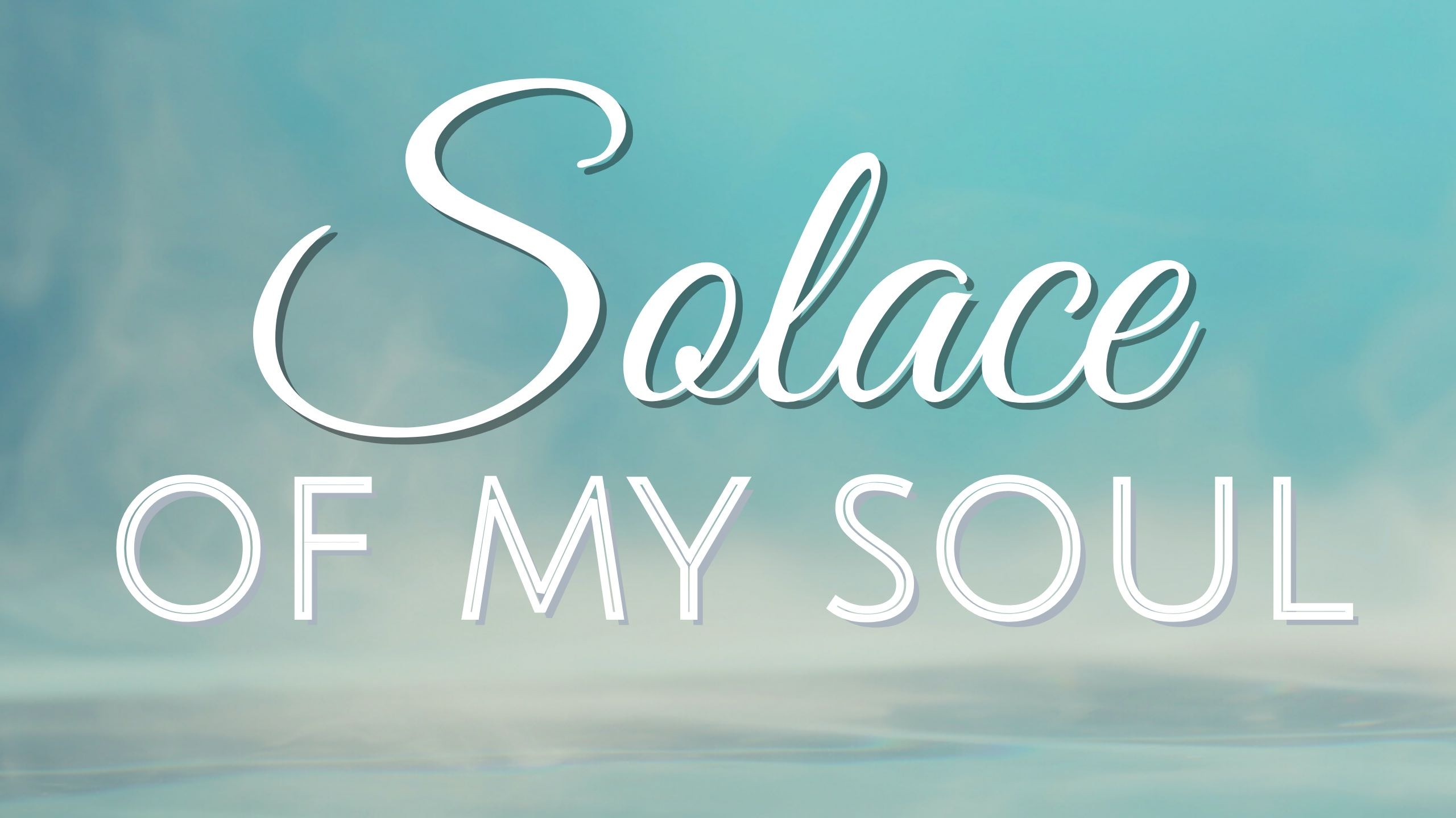 Solace of My Soul video